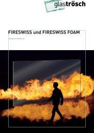 FIRESWISS und FIRESWISS FOAM - Glas Trösch AG