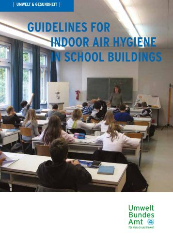 GUIDELINES FOR INDOOR AIR HYGIENE IN SCHOOL BUILDINGS