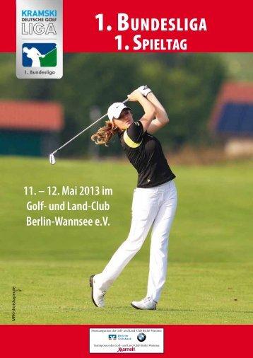 1. BUNDESLIGA - Der Golf- und Land-Club Berlin-Wannsee eV