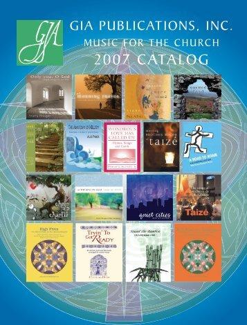 2007 Sacred Music Catalog - GIA Publications