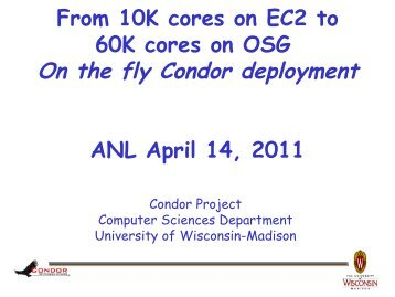 Condor - A Project and a System - Open Grid Forum