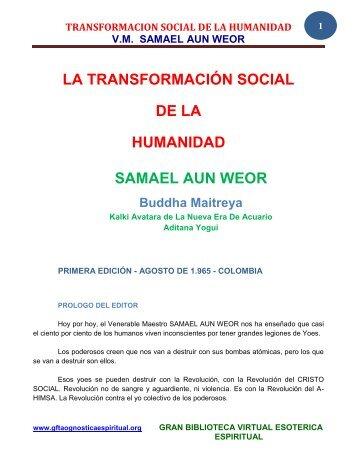 transformacion social de la humanidad vm samael aun weor - Gran ...