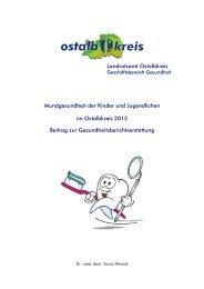 Zahnbericht 2012 - Gesundheitsnetz Ostalbkreis