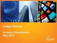 Integra Telecom Investor Presentation May 2012
