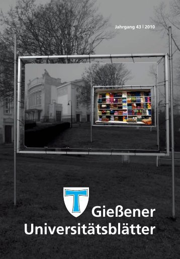 Universitätsblätter 2010 - Gießener Hochschulgesellschaft
