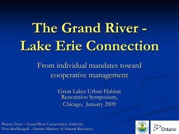 The Grand River - Lake Erie Connection - Great Lakes Fishery ...