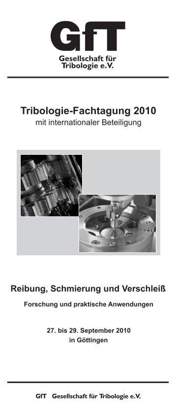 Programmheft Fachtagung 2010 - Gesellschaft für Tribologie eV