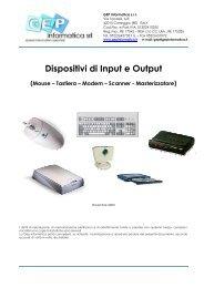 Dispositivi di Input e Output - GEP Informatica Srl