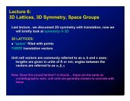 Lecture 6: 3D Lattices, 3D Symmetry, Space Groups