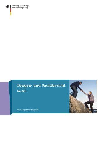 Drogen- und Suchtbericht | Mai 2011 - Die Drogenbeauftragte der ...