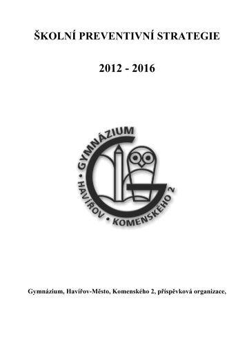 Školní preventivní strategie 2012-2016 - Gymnázium, Havířov