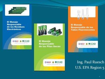 El Manejo Responsable de Tubos Fluorescentes, Pilas Secas y ...