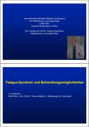 Fatigue-Syndrom und Behandlungsmöglichkeiten