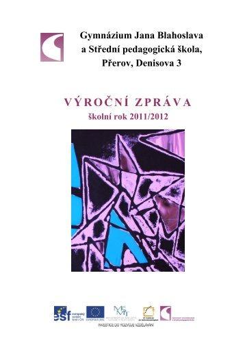 Výroční zpráva za školní rok 2011/2012 - Gymnázium Jana ...