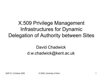 X.509 Privilege Management Infrastructures for Dynamic Delegation ...