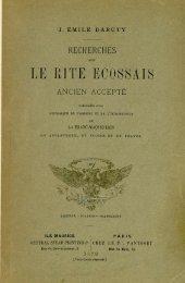 Recherches sur le Rite Ecossais Ancien et Accepté précédé d'un ...