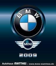 2009 Autohaus - BMW & MINI Autohaus Matthes