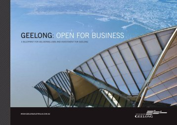 GEELONG: OPEN FOR BUSINESS - City of Greater Geelong