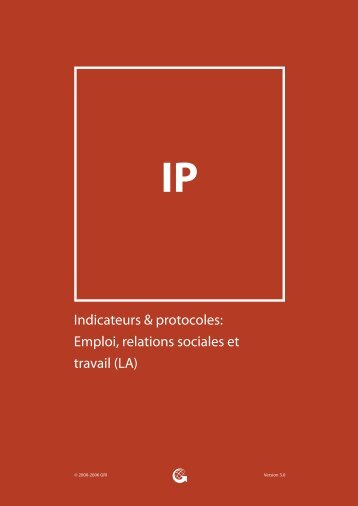 Indicateurs & protocoles: Emploi, relations sociales et travail - Global ...