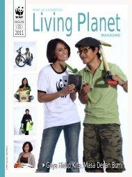 WWF Living Planet Magazine Vol.1 No.3 ... - WWF Indonesia