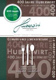 400 Jahre - Huber Wirt