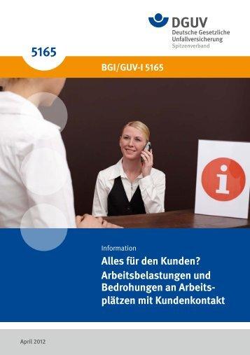 """Information """"Alles für den Kunden? Arbeitsbelastungen und ... - DGUV"""