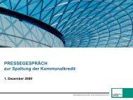 Präsentation zur Zweiteilung der Kommunalkredit 2. 12. 2009