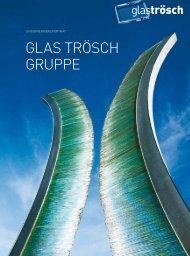 Glas Trösch Gruppe - Glas Trösch AG