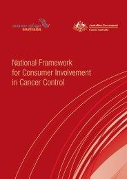 National Framework for Consumer Involvement in ... - Cancer Australia