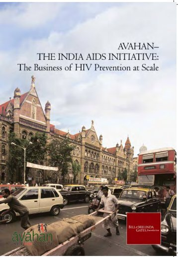 Avahan - The India AIDS Initiative: The Business of HIV Prevention ...