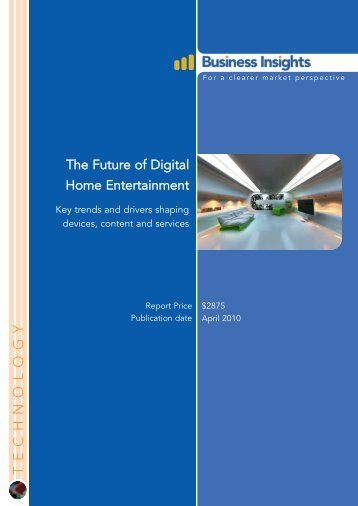 The Future of Digital Home Entertainment - Business Insights