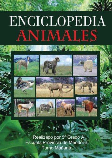 ENCICLOPEDIA ANIMALES Escuela Mendoza N°15 D.E.14