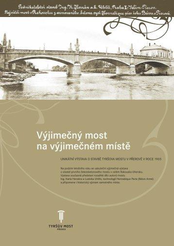 16.9. - 31.12.2010 - Výjimečný most na výjimečném místě
