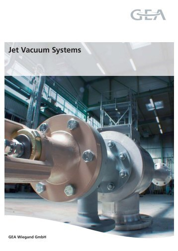 Jet Vacuum Systems - GEA Wiegand GmbH