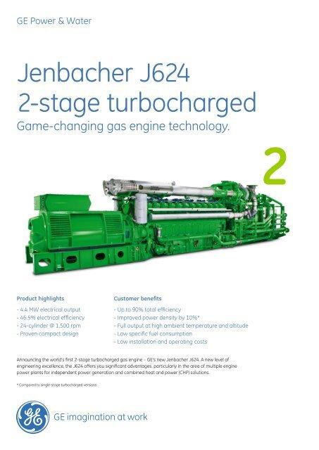 Jenbacher J624 2-Stage Turbocharged / PDF 1567kb - GE Energy