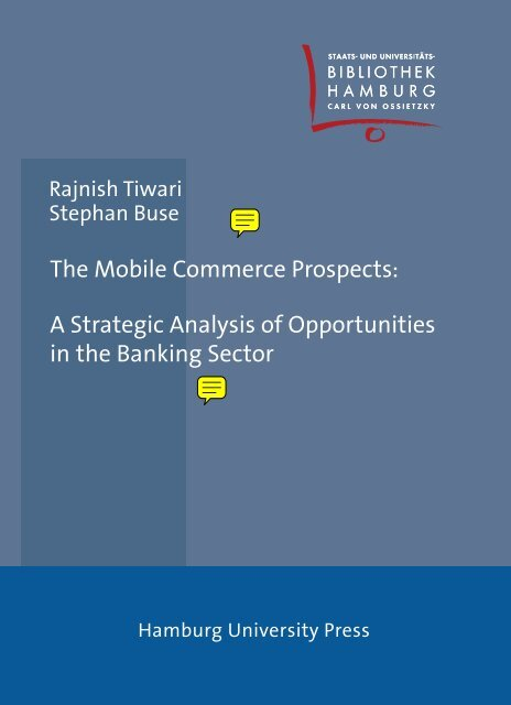 The Mobile Commerce Prospects: A Strategic Analysis of ...