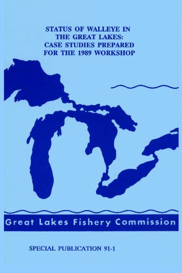 case studies prepared for the 1989 workshop - Great Lakes Fishery ...
