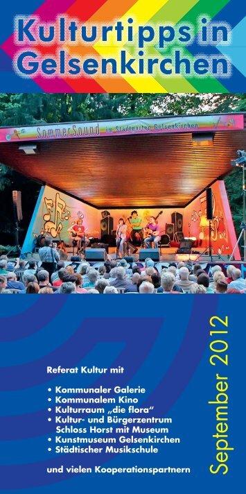 GE-KULTUR-09-2012_64 Seiten.indd - Stadt Gelsenkirchen