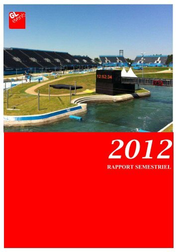 Rapport financier semestriel 2012 - GL events