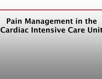 Pain Management in t Cardiac Intens in Management in the nsive ...