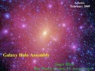 Galaxy Halo Assembly - Max-Planck-Institut für Astrophysik