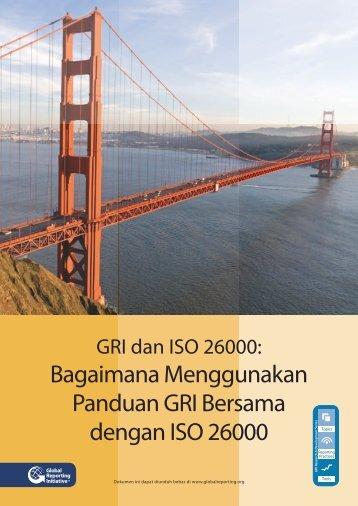 Bagaimana Menggunakan Panduan GRI Bersama dengan ISO 26000
