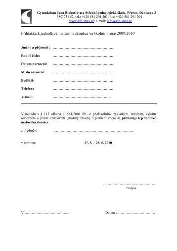 Přihláška k jednotlivé maturitní zkoušce ve školním roce 2009/2010