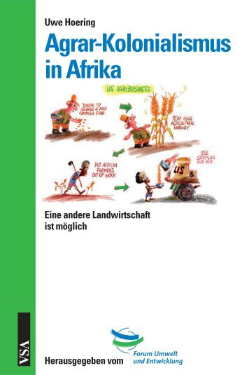 Agrar-Kolonialismus in Afrika - VSA Verlag