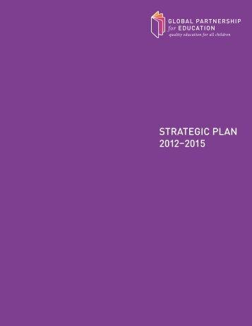 STRATEGIC PLAN 2012–2015 - Global Partnership for Education