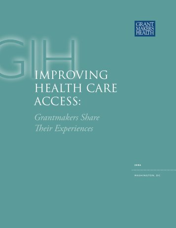 Improving Health Care Access - GIH - Grantmakers In Health