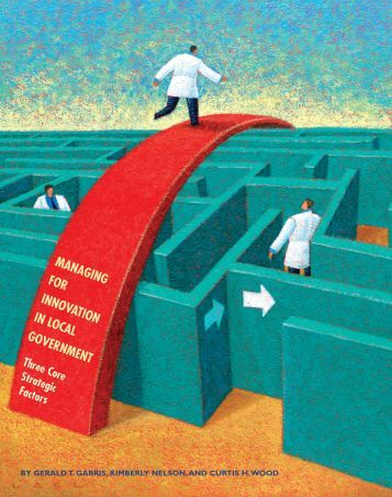 MANAGING FOR INNOVATION IN LOCAL GOVERNMENT