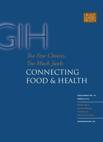 Connecting Food and Health - Grantmakers In Health