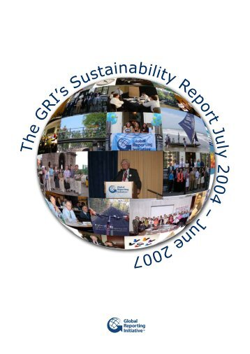 2004-2007 Sustainability Report - Global Reporting Initiative
