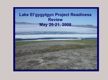 Lake El'gygytgyn Project Readiness Review May 20-21, 2008